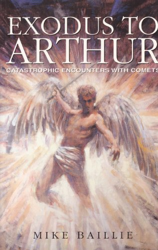 9780713486810: Exodus to Arthur: Catastrophic Encounters with Comets (English Heritage)