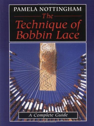 9780713486834: The Technique of Bobbin Lace