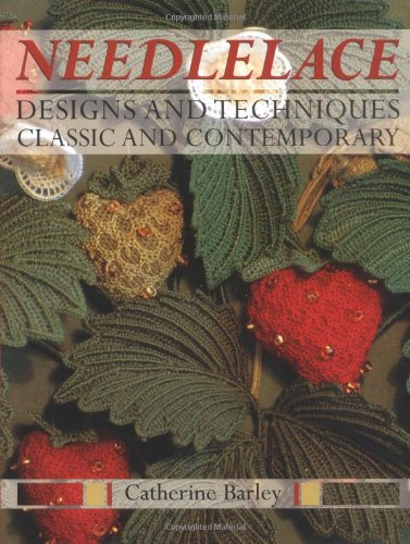 9780713486889: Needlelace: Designs And Techniques Classic And Contemporary