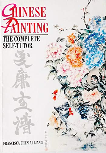 9780713486995: Chinese Painting: The Complete Self-Tutor