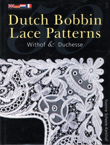 9780713487008: 50 Dutch Bobbin Lace Patterns: Withof & Duchesse