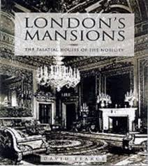 9780713487022: London's Mansions: The Palatial Houses of the Nobility