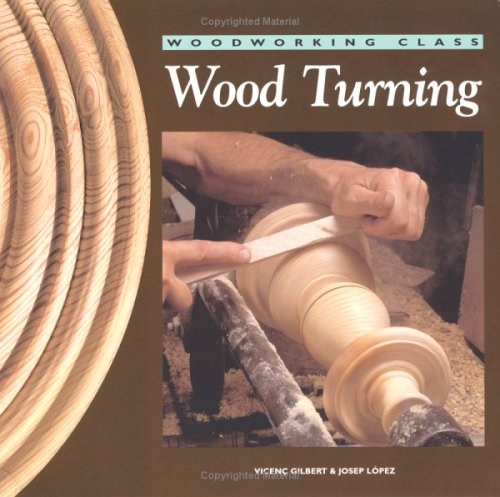 9780713487367: Wood Turning (Woodworking Class)