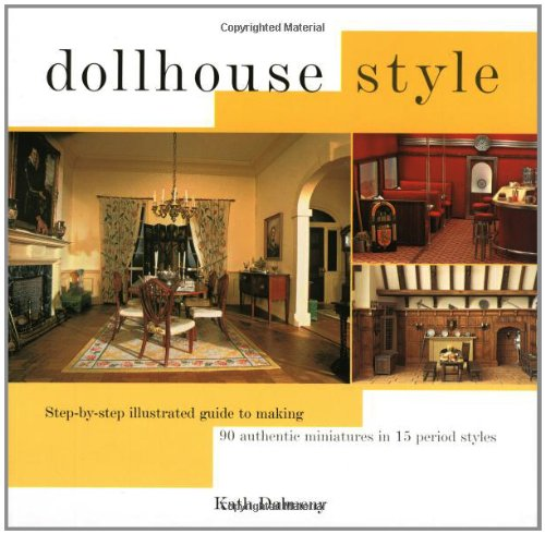 9780713487442: Dollhouse Style: Furniture, Fittings and Accessories