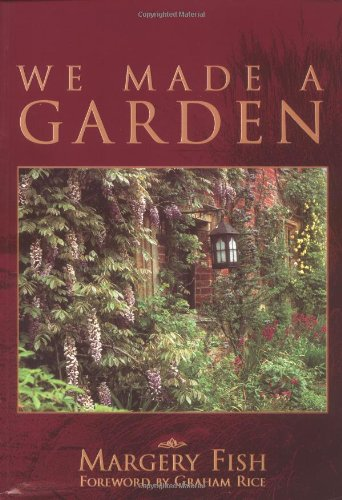 9780713487527: We Made a Garden