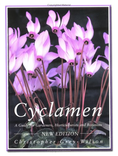 9780713487602: Cyclamen: A Guide for Gardeners, Horticulturists and Botanists