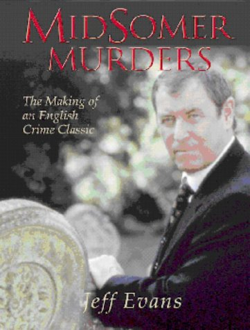 9780713487688: Midsomer Murders: The Making of an English Crime Classic
