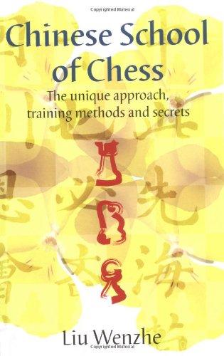 The Chinese School of Chess: Wenzhe, Liu;Liu, Wenzhe
