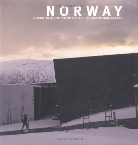 Norway: A Guide to Recent Architecture: Almaas, Ingerid Helsing