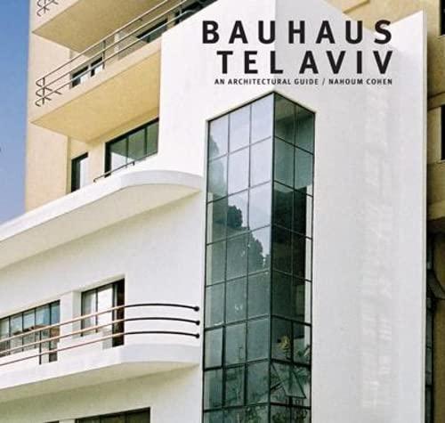 9780713487923: Bauhaus Tel Aviv Architectural Guide