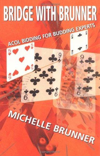 9780713487992: Bridge with Brunner: Acol Bidding for Budding Experts
