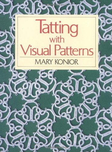 9780713488029: Tatting with Visual Patterns