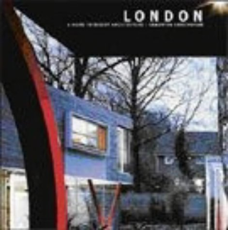 9780713488067: London: A Guide to Recent Architecture