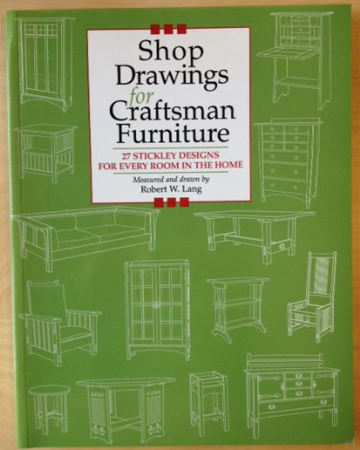 9780713488135: Shop Drawings for Craftsman Furniture: 27 Stickley Designs for Every Room in the