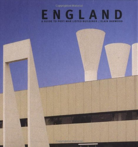 9780713488180: England: A Guide to Post-War Listed Buildings