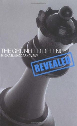Gruenfeld Defence Revealed (Batsford Chess Book): Khodakovsky, Michael