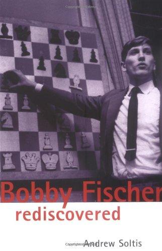 9780713488463: Bobby Fischer Rediscovered (Batsford Chess Book)