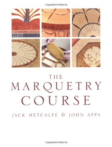 Marquetry Course: Metcalfe, Jack, Apps, John