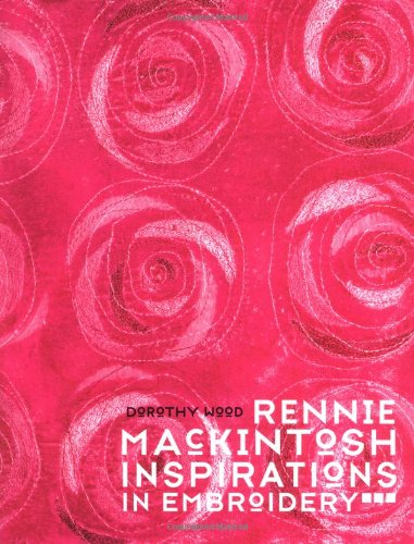 9780713488579: Rennie Mackintosh Inspirations in Embroidery