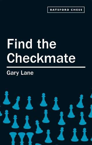 9780713488616: Find the Checkmate (Batsford Chess Book)