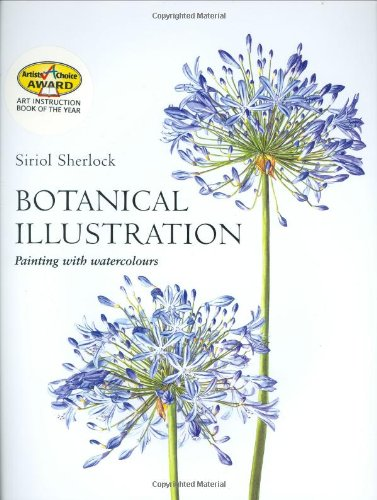 9780713488623: Botanical Illustration: Painting with Watercolours
