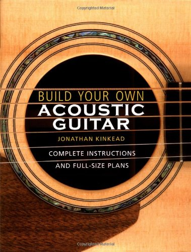 9780713488647: Build Your Own Acoustic Guitar