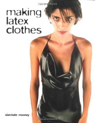 9780713488654: Making Latex Clothes