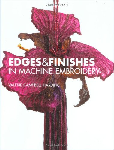 9780713488678: Edges & Finishes in Machine Embroidery