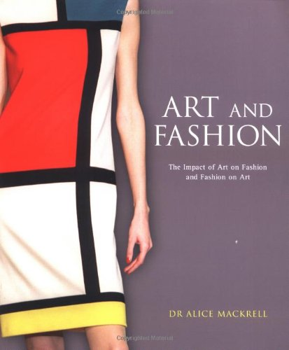 Art and Fashion: The Impact of Art on Fashion and Fashion on Art 9780713488739 Long overdue is this look at a centuries-old love affair: the close relationship between art and fashion. From the Renaissance, when painters first sought to accurately capture the form, color, and texture of clothing, to today, when models strut down the runway in virtual works of art, the influence has flowed both ways. Illustrated throughout with paintings, designer sketches, and fashion plates, this groundbreaking study includes a chronology of art movements and appendices of fashion designers and fashion houses. It will provide a wealth of eye-opening insights to those who visit showrooms and galleries, and a treasury of creative inspiration for workers in studios and ateliers.