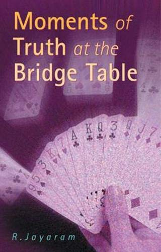 9780713488791: Moments of Truth at the Bridge Table