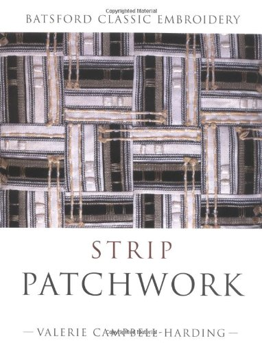 9780713488883: Strip Patchwork (Batsford Classic Embroidery)