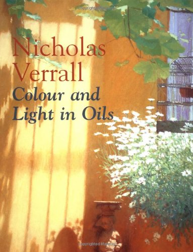 9780713489026: Colour and Light in Oils