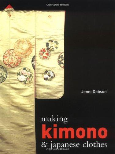 9780713489033: Making Kimono And Japanese Clothes