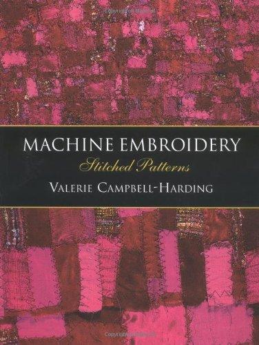 9780713489088: Machine Embroidery: Stitched Patterns
