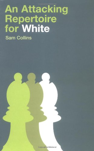 9780713489101: An Attacking Repertoire for White
