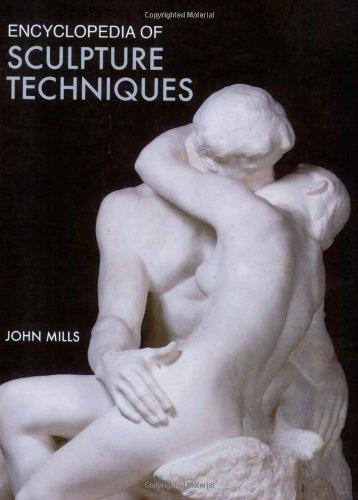 9780713489309: Encyclopedia of Sculpture Techniques