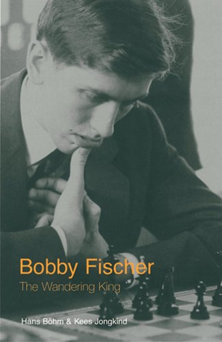 9780713489354: Bobby Fischer: The Wandering King