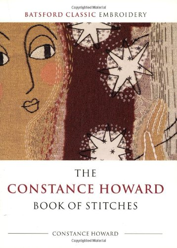 9780713489385: The Constance Howard Book of Stitches (Batsford Classic Embroidery)