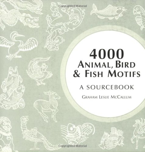 4000 Animal, Bird and Fish Motifs: A Sourcebook (4000 Design Motifs): McCallum, Graham Leslie