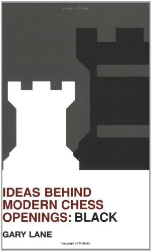 9780713489507: Ideas Behind Modern Chess Openings: Black (Batsford Chess Book)