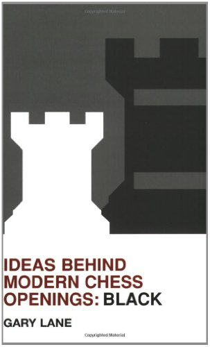9780713489507: Ideas Behind Modern Chess Openings: Black