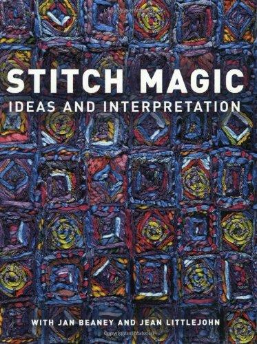 9780713489606: Stitch Magic - Ideas and Interpretation