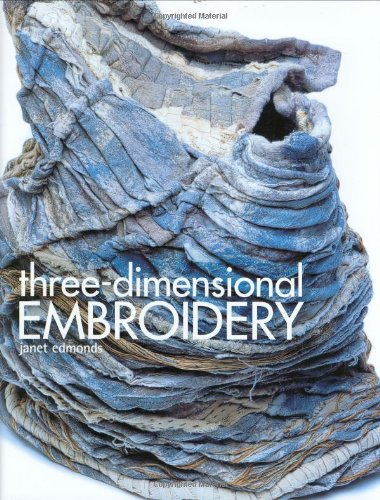 9780713489651: Three-Dimensional Embroidery