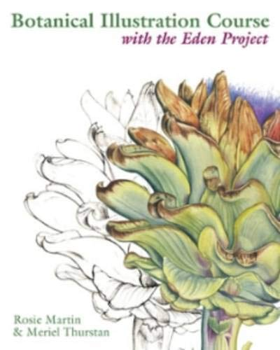 9780713490053: Botanical Illustration Course: With the Eden Project