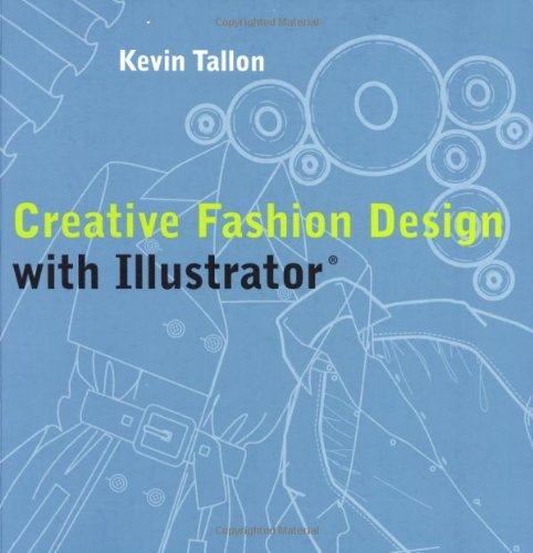9780713490220: Creative Fashion Design with Illustrator