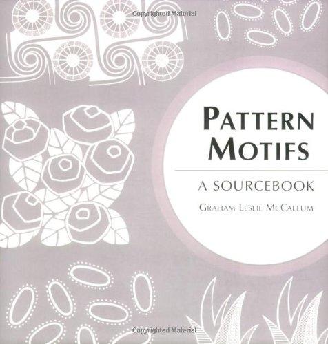 PATTERN MOTIFS A SOURCRBOOK: Mc CALLUM GRAHAM LESLIE