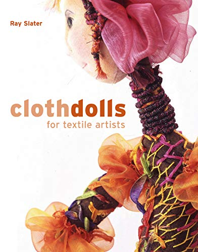 9780713490398: Cloth Dolls for Textile Artists