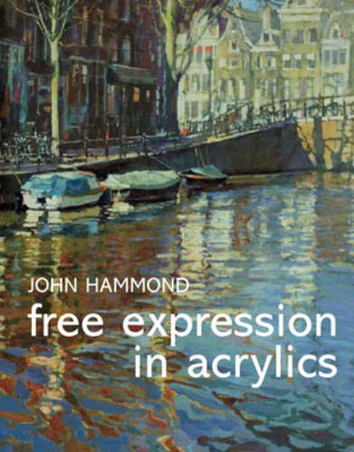 9780713490435: Free Expression in Acrylics