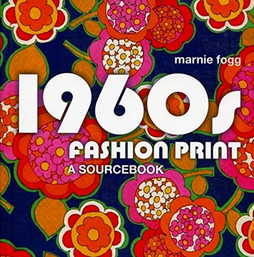9780713490541: 1960s Fashion Print: A Sourcebook