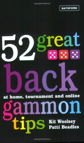 9780713490640: 52 Great Backgammon Tips: At Home, Tournament and Online
